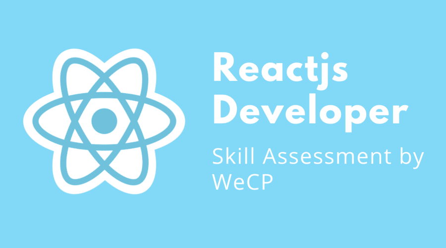 Reactjs Developer - WeCP (We Create Problems) Blog